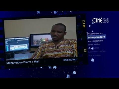 CINE 24- Mali : Mahamadou Diarra, réalisateur
