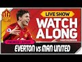 Everton vs Manchester United LIVE Watchalong
