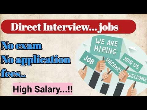 Direct Interview Jobs | Latest Vacancy Feb 2020