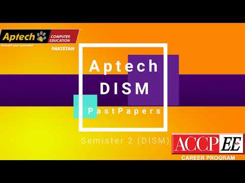Aptech ACCP.EE Semister 2 ( DISM ) Past Papers | MatTricks