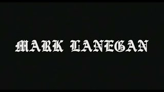 Mark Lanegan Band - Stitch It Up