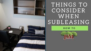 Things to Consider When Subleasing
