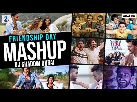 Friendship Mashup 2019  Dj Shadow Dubai  Friendship Day Mashup 2019  Dosti Yaari Songs