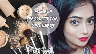 MAKEUP PRODUCTS FOR BEGINNERS||STEP BY STEP MAKEUP REGIMS||AFFORDABLE