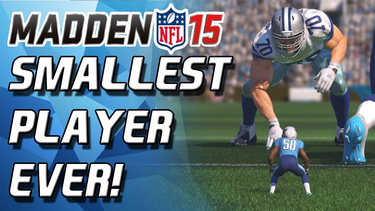Madden 15 Ultimate Team 1 Foot Player Glitch SMALLEST