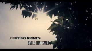 """Curtis Grimes """"Smile That Smile"""" Lyric Video"""