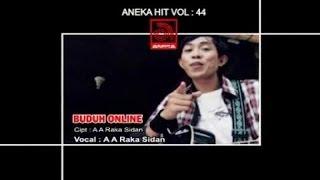 A. A. Raka Sidan - Buduh Online [OFFICIAL VIDEO]