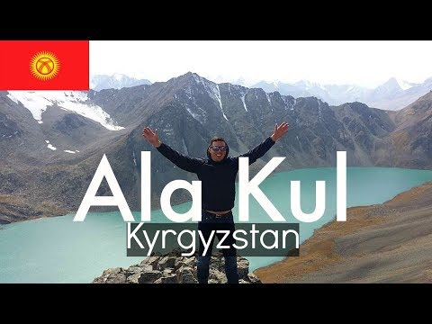 Kyrgyzstan Travel  - ALA KUL LAKE TREKK!