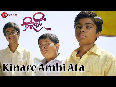 Kinare Amhi Ata - Firkee Marathi Movie Video Song
