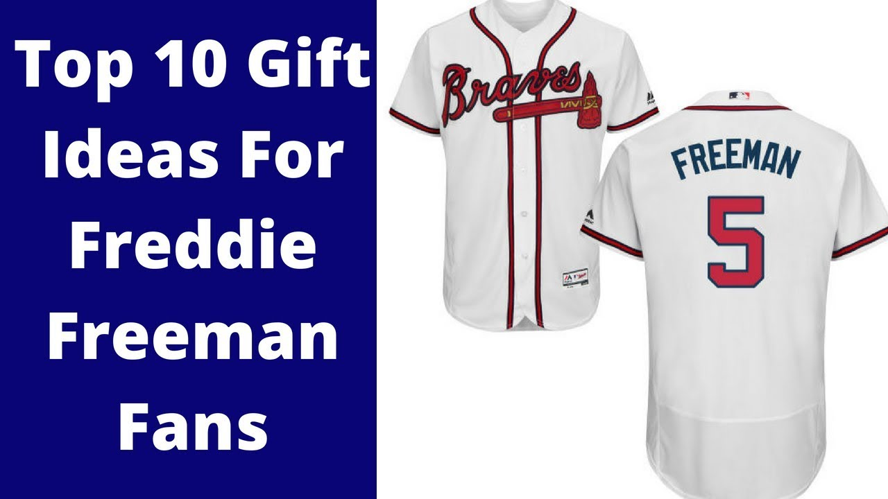 Top 10 Gift Ideas For Atlanta Braves Freddie Freeman Fans