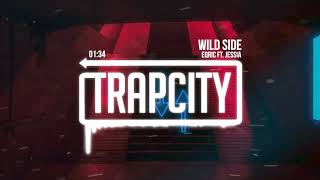 EQRIC - Wild Side (ft. JESSIA)