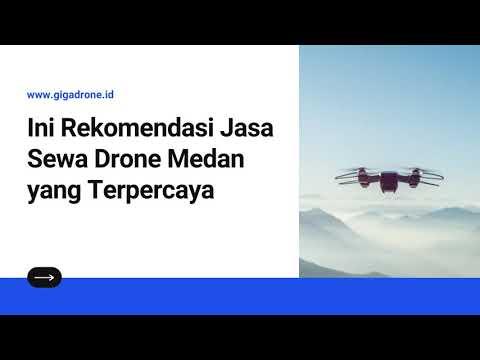Ini Rekomendasi Jasa Sewa Drone Medan yang Terpercaya