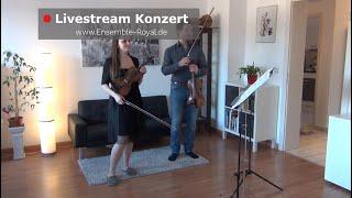 III. Livestream Konzert - aus dem Wohnzimmer vom ENSEMBLE ROYAL