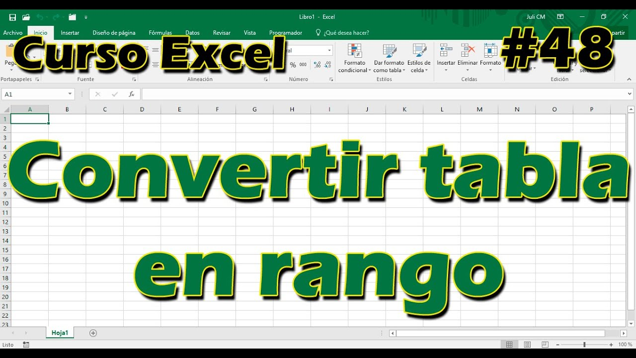 Excel 48 Convertir Tabla En Rango Youtube