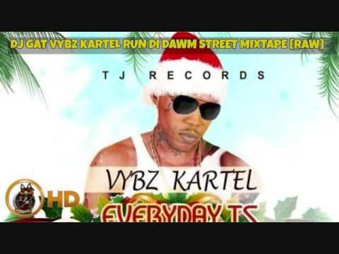 JANURARY 2017 DJ GAT VYBZ KARTEL RUN DI DAWM STREETS VOL 1 MIXTAPE RAW 1876899