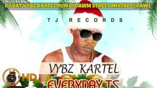 JANURARY 2017 DJ GAT VYBZ KARTEL RUN DI DAWM STREETS VOL 1 MIXTAPE [RAW] 1876899-5643