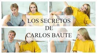LOS SECRETOS DE CARLOS BAUTE | Rebeca Terán