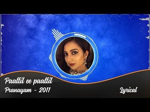 Paattil Ee Paattil with Lyrics   Pranayam   Audio   HD 1080p