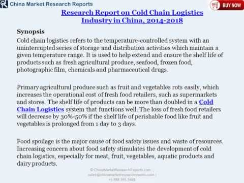 China Cold Chain Logistics Market Analysis Report And