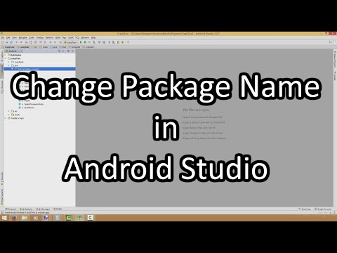 How to Change the Package Name in Android Studio!