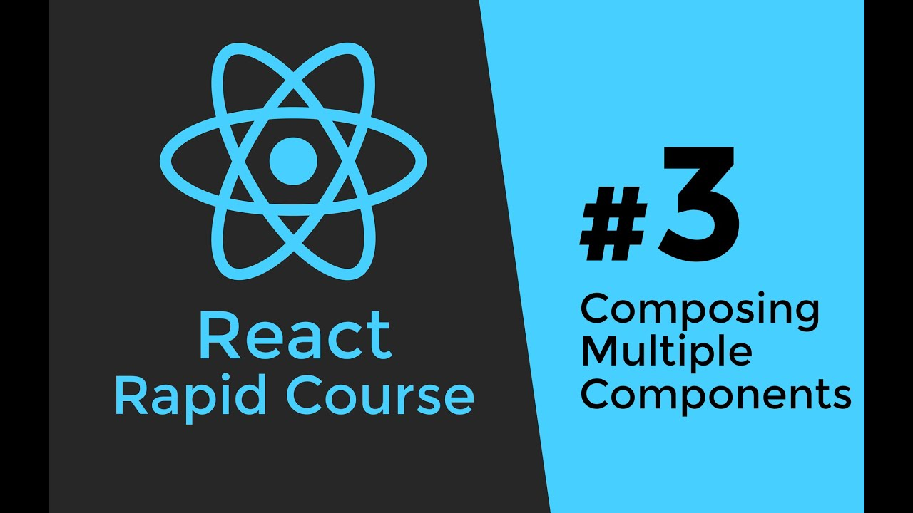 REACT JS TUTORIAL #3 - Composing Multiple React js Components