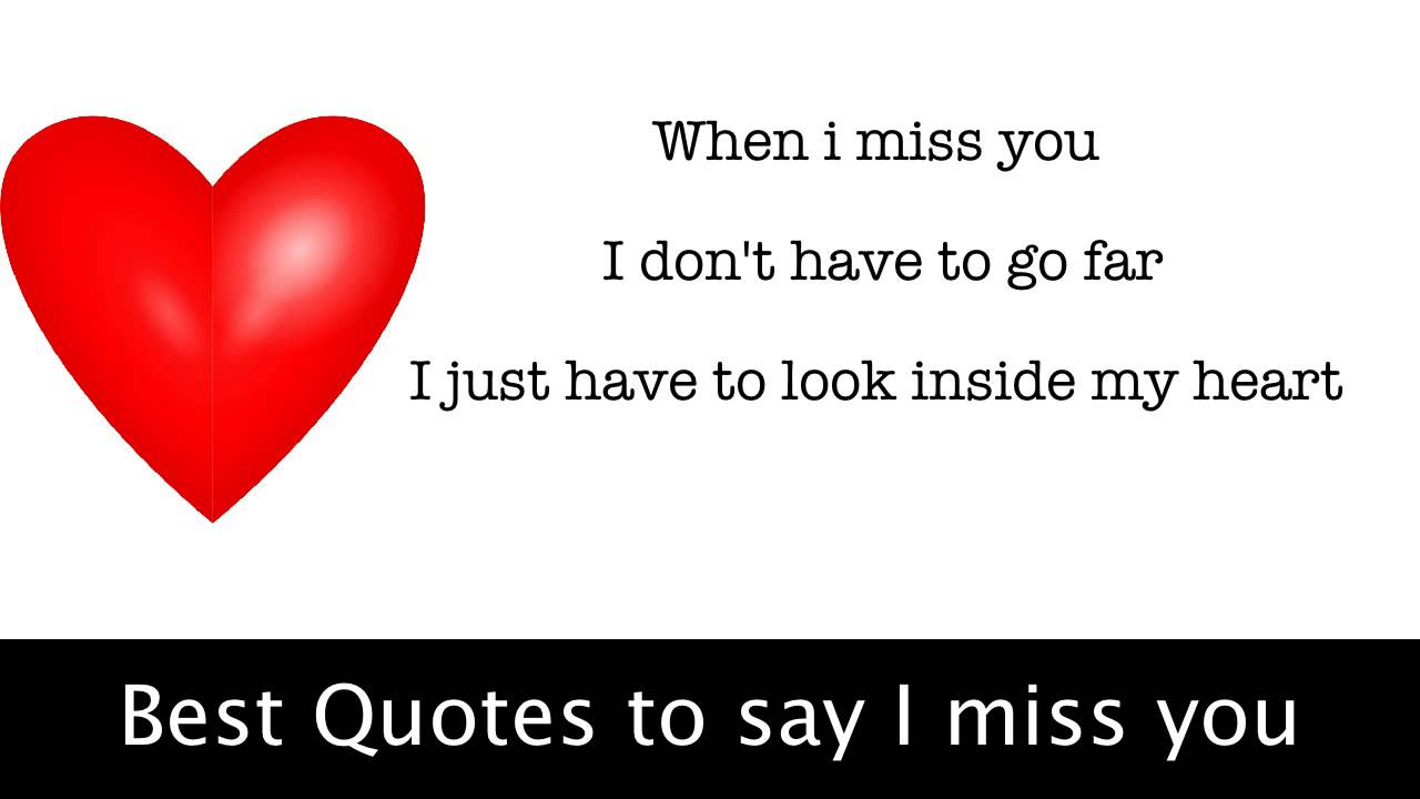 Best Quotes To Say I Miss You Youtube