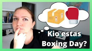 Skatola Tago (Boxing Day)   Keep It Simple Esperanto
