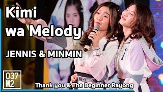190512 BNK48 Jennis & Minmin - Kimi wa Melody @ BNK48 Thank you & The Beginner Rayong [4K 60P]
