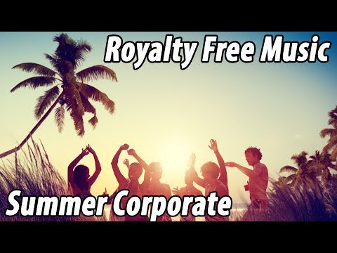 Royalty Free Music Audio Jungle Summer Corporate!