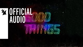 Cedric Gervais vs Just Kiddin feat Kyan Good Things