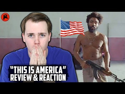 Childish Gambino - This Is America | MUSIC VIDEO & SONG REVIEW