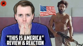 Childish Gambino - This Is America | MUSIC VIDEO & SONG REVIEW