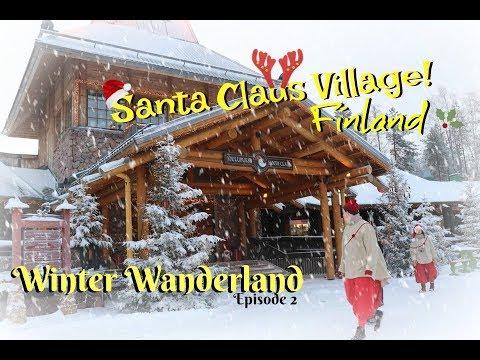 Winter Wanderland Day 02 - Santa Claus Village Rovaniemi, Finland