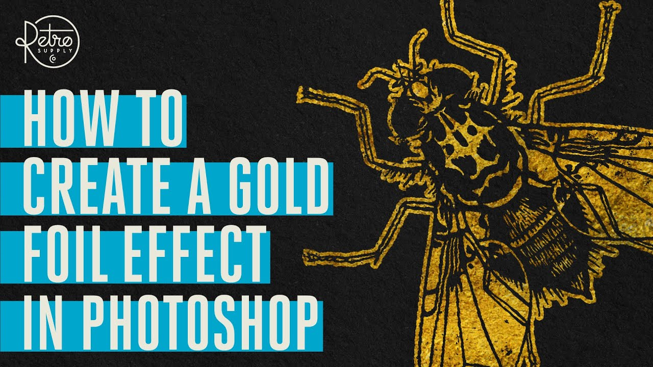 How to Create a Gold Foil Effect in Photoshop Even If You're Not a  Photoshop Genius