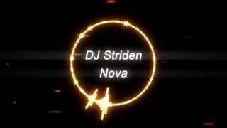 DJ Striden - Nova [Melodic EDM]