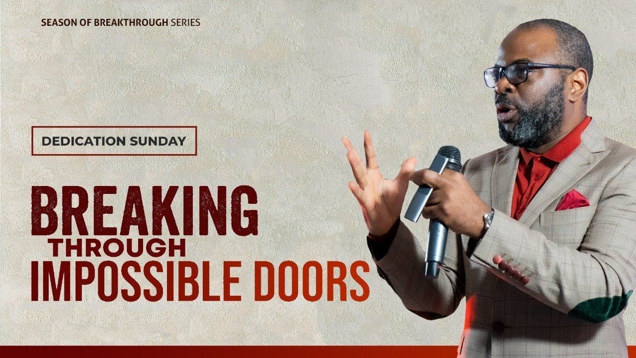 Download Breaking Through Impossible Doors   Dr. Sola Fola-Alade   The Liberty Church London