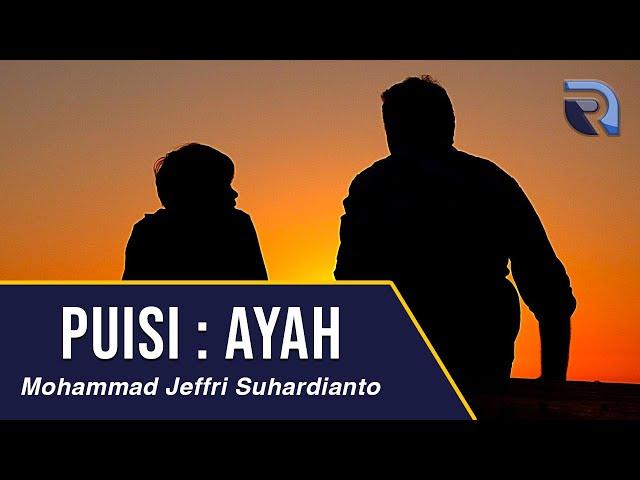 Mohammad Jeffri Suhardianto - Puisi Ayah