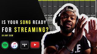 How To Make Sure Your Song Is Ready For Streaming