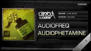 Audiofreq - Audiophetamine (Official HQ Preview)