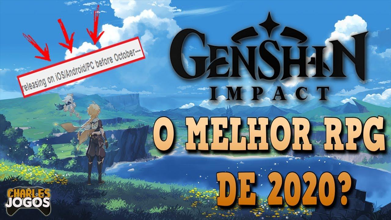 GENSHIN IMPACT ESTÁ VINDO! - TUDO O QUE VOCÊ PRECISA SABER SOBRE O POSSÍVEL MELHOR RPG DE 2020!