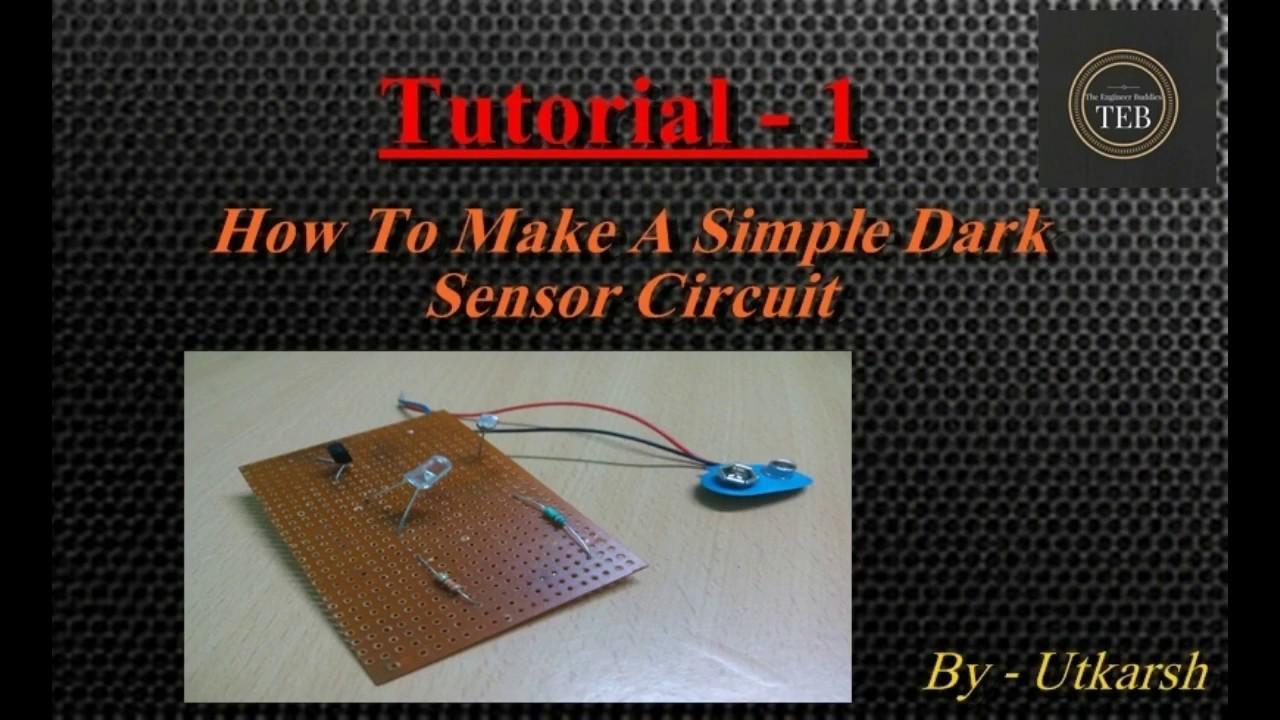 Tutorial 1 - How to make A simple dark light sensor. - YouTube