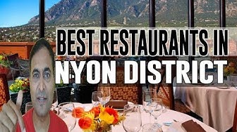 Best Restaurants and Places to Eat in Nyon District, Switzerland