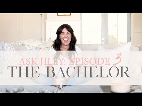 Ask Jilly: Episode 3: Secrets from My Time as The Bachelorette