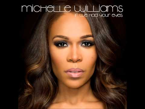 Michelle Williams  If We Had Your Eyes Acapella  77 BPM