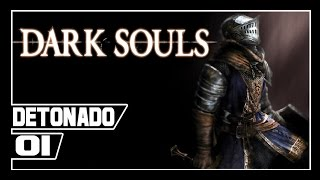 Dark Souls:  Prepare to die Edition - Detonado #1 - Kudo Endo III O Escolhido!! [Legendado PT-BR]