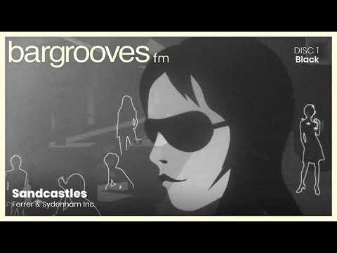 Bargrooves Black (2004) - CD 1