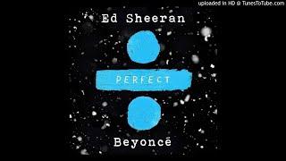 (3D AUDIO!!!)Ed Sheeran - Perfect Duet (with Beyoncé)(USE HEADPHONES!!!)