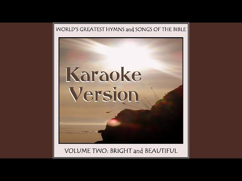 All Things Bright and Beautiful (Karaoke)