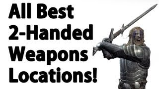 Skyrim - ALL Unique 2-Handed Weapon - Locations Best, secret) - YouTube