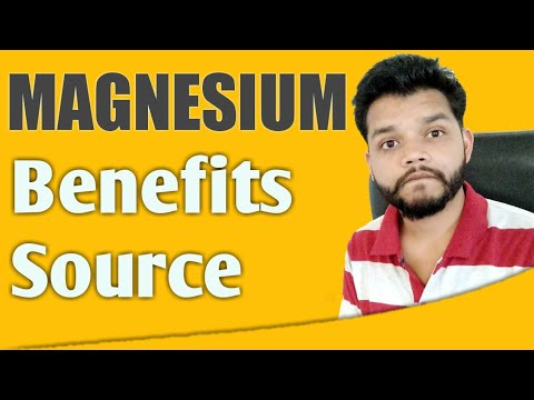 Magnesium Benefits & Sources - Deficiency Of Magnesium In Hindi